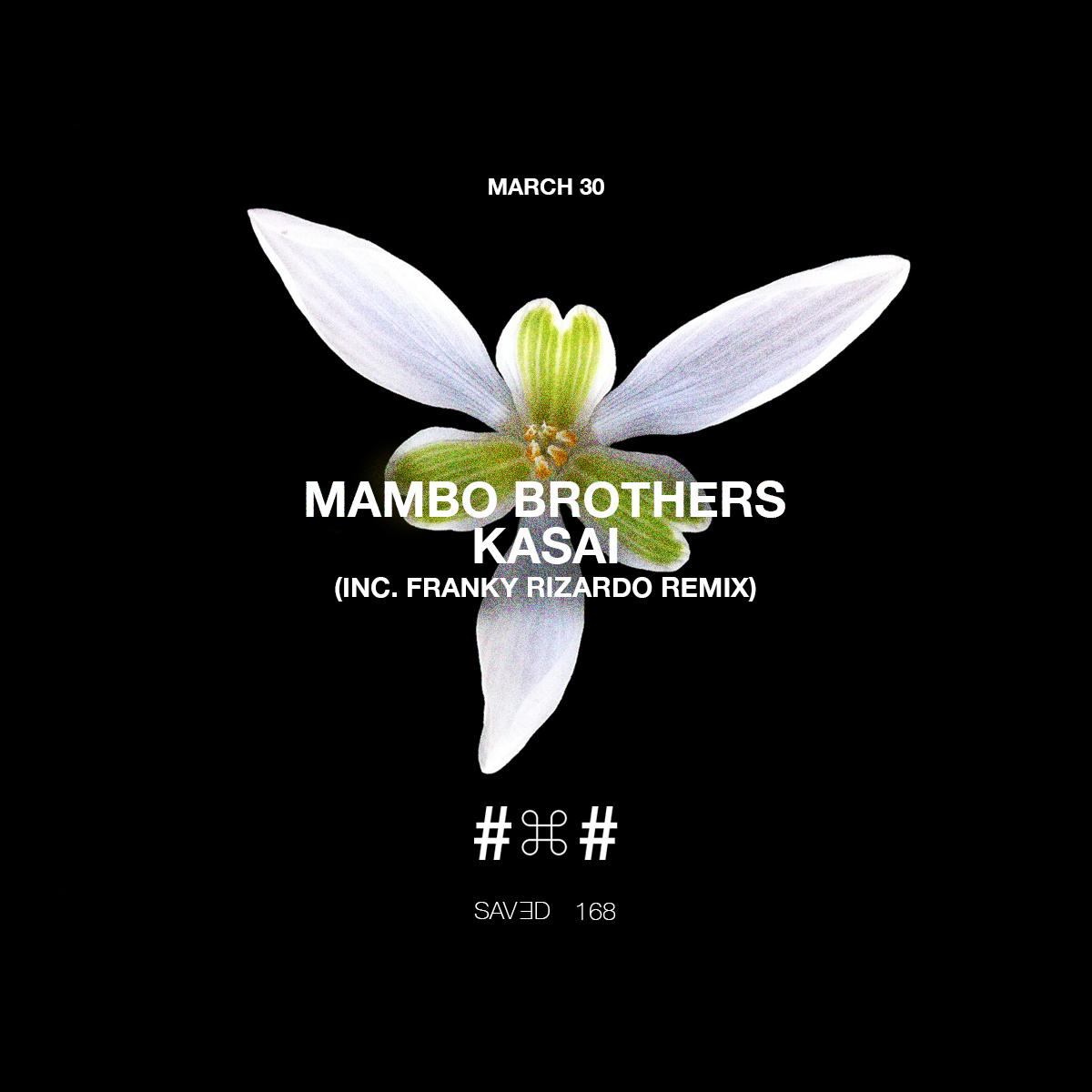 Mambo Brothers release KASAI + Franky Rizardo remix