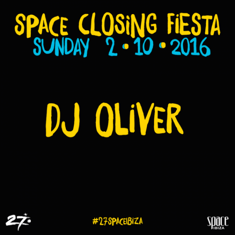 DJ Oliver confirmed for the final Space Closing Fiesta