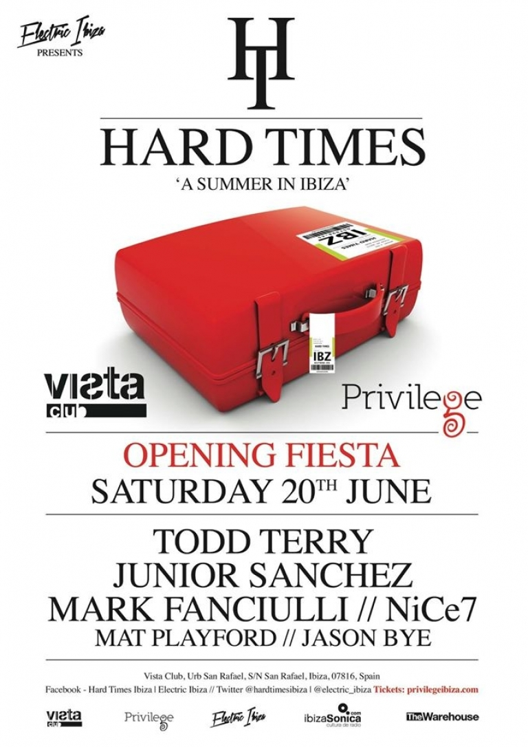 Hard Times Ibiza Opening party