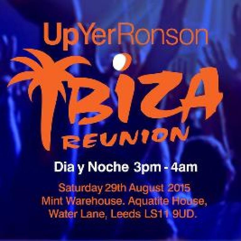 Up Yer Ronson Ibiza Reunion