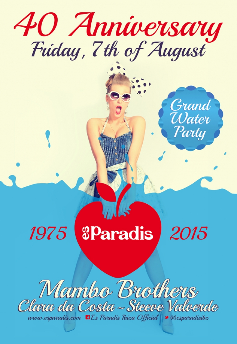 Es Paradis 40th Anniversary