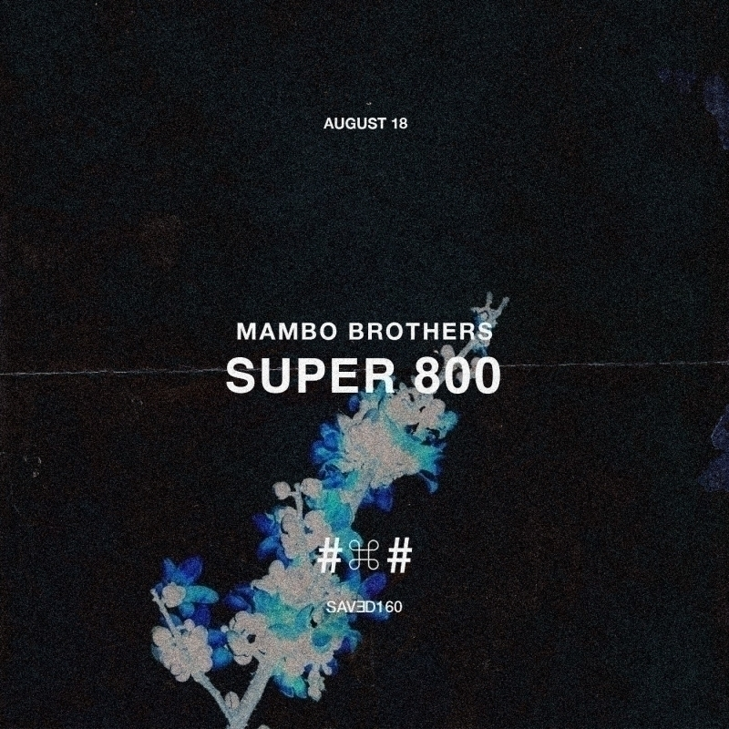 Mambo Brothers are back with 'Super 800' EP