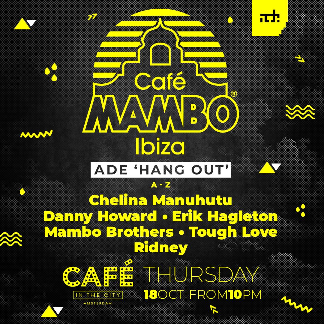 Cafe Mambo ADE Hangout 2018